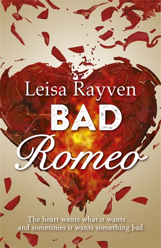 Bad Romeo: Starcrossed 1 - Leisa Rayven