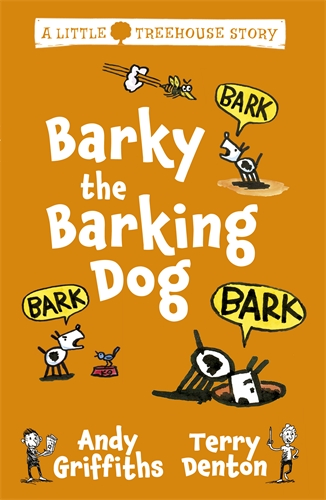 Barky the Barking Dog: A Little Treehouse Story 2