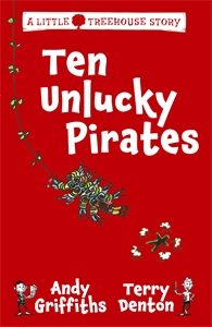Ten Unlucky Pirates: A Little Treehouse Story 1