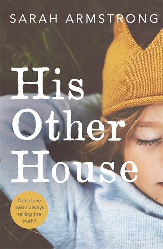 Sarah Armstrong: His Other House