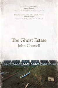 John Connell: The Ghost Estate