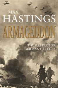 Max Hastings: Armageddon