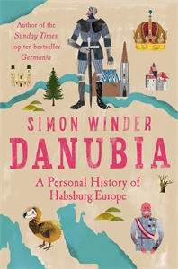 Simon Winder: Danubia