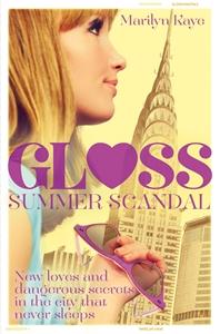 Summer Scandal: Gloss 2