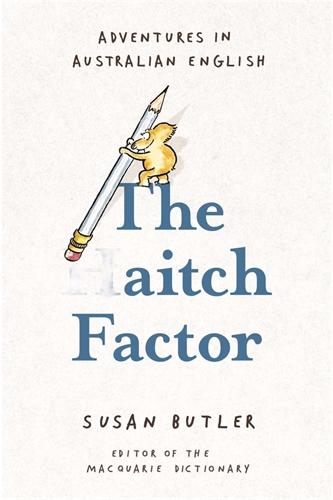Susan Butler: The Aitch Factor