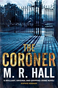 M. R. Hall - The Coroner: A Coroner Jenny Cooper Novel 1