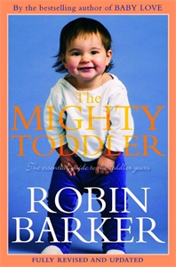 Robin Barker - The Mighty Toddler