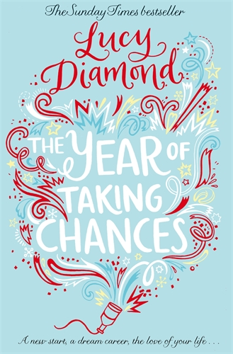Lucy Diamond: The Year of Taking Chances