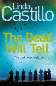 Linda Castillo: The Dead Will Tell: A Kate Burkholder Novel 6