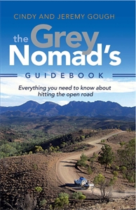 Cindy Gough: The Grey Nomad's Guidebook