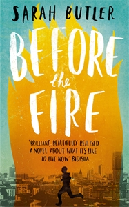 Sarah Butler: Before the Fire