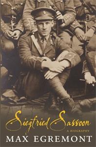 Max Egremont: Siegfried Sassoon