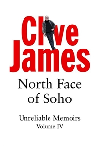 North Face of Soho: Unreliable Memoirs Book 4