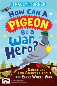 Tracey Turner: How Can a Pigeon Be a War Hero?