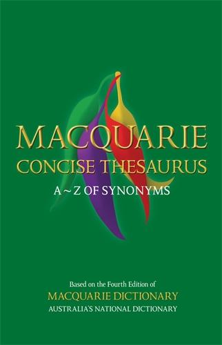 Macquarie Dictionary: Macquarie Concise Thesaurus