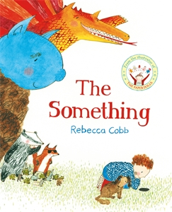 Rebecca Cobb: The Something
