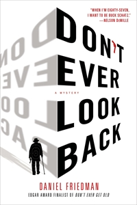 Daniel Friedman: Don't Ever Look Back