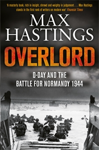 Max Hastings: Overlord