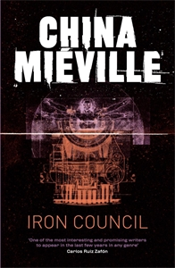 Iron Council: A Bas-Lag Novel 3