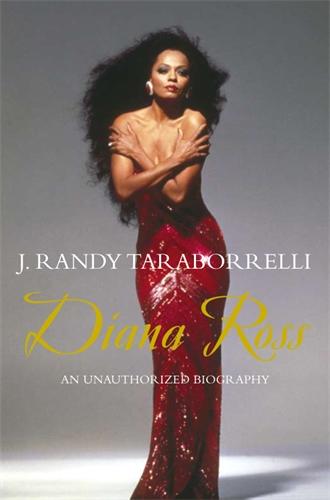 J. Randy Taraborrelli: Diana Ross