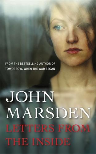 John Marsden: Letters from the Inside