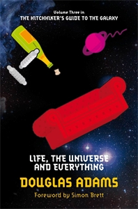 Life, the Universe and Everything: Hitchhiker's Guide 3