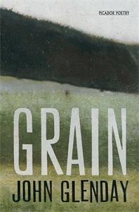 John Glenday: Grain