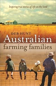 Deb Hunt: Australian Farming Families