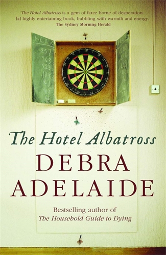 Debra Adelaide: The Hotel Albatross