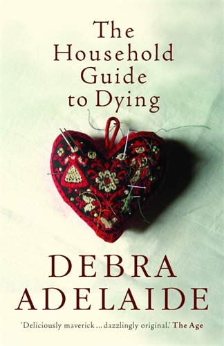 Debra Adelaide: The Household Guide to Dying
