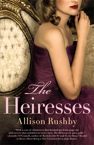 The Heiresses: Book 1 - Allison Rushby
