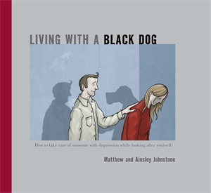 Matthew Johnstone: Living with a Black Dog
