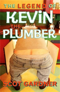 Scot Gardner: The Legend of Kevin the Plumber