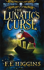 The Lunatic's Curse: Tales From the Sinister City 4