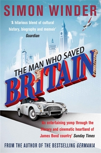 Simon Winder: The Man Who Saved Britain