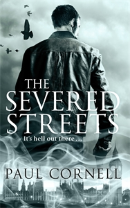 Paul Cornell: The Severed Streets: Shadow Police 2