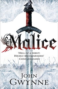 John Gwynne: Malice: The Faithful and the Fallen 1