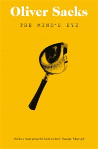 Oliver Sacks: The Mind's Eye