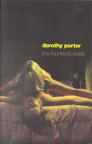 Dorothy Porter: The Monkey's Mask