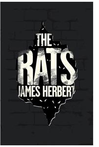 The Rats: A Rats Novel 1
