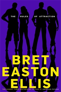 Bret Easton Ellis - The Rules of Attraction