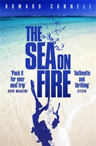 Howard Cunnell: The Sea on Fire