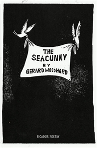 Gerard Woodward: The Seacunny