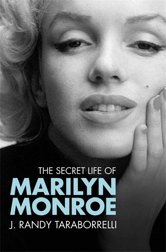 J. Randy Taraborrelli: The Secret Life of Marilyn Monroe