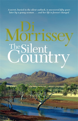 Di Morrissey: The Silent Country