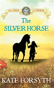 The Silver Horse: Chain of Charms 2