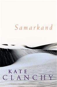 Kate Clanchy: Samarkand