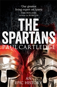 Paul Cartledge: The Spartans