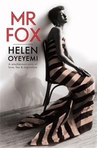 Helen Oyeyemi: Mr Fox