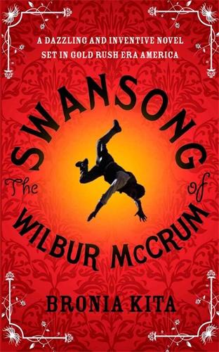 The Swansong of Wilbur McCrum - Pan Macmillan AU
